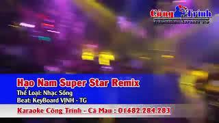 Hao nam super star remix