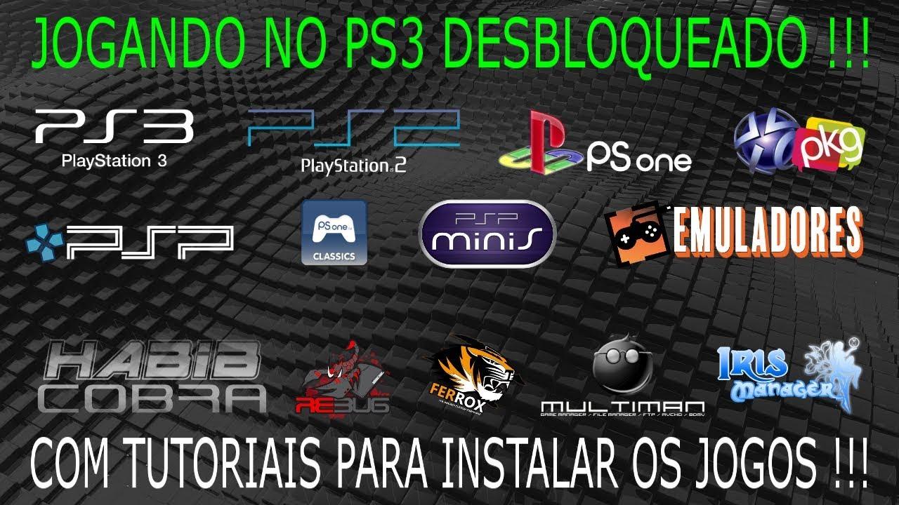Jogando PS3/PS2/PS1/PSP/PSN-PKG/PSONE CLASSICS/PSP MINIS/EMULADORES no PS3  DESBLOQUEADO !!!