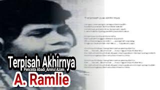 A. Ramlie - Terpisah Akhirnya | Vokal | Lirik | Pencinta Abadi