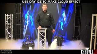 CHAUVET DJ Gear Heads - The Rundown on Dry Ice and Nimbus and Nimbus Jr.