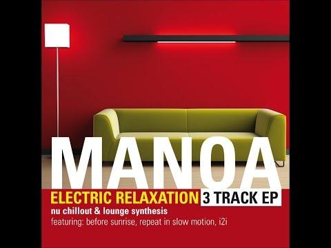 Manoa - I 2 I (Lectric Beat Mixx)
