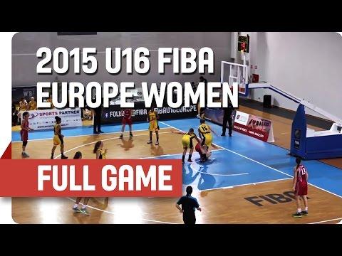 Belgium v Hungary - Group F - Full Game - 2015 U16 European Championship Women