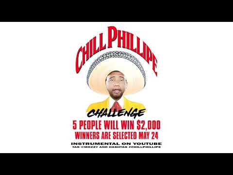 CHILL PHILLIPE CHALLENGE (5 WINNERS GET $2,000.00 EACH)