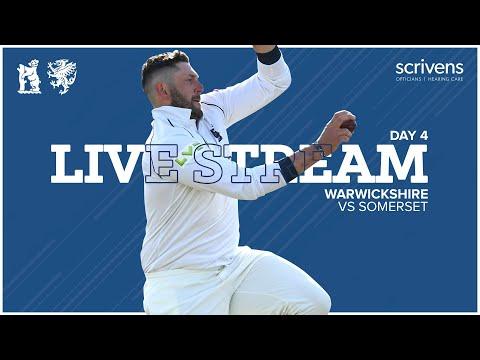 🔴 LIVE | Warwickshire vs Somerset | County Championship Day 4