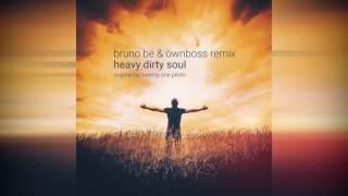 Twenty One Pilots Heavy Dirty Soul Bruno Be Ownboss Remix