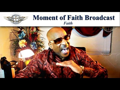 Moment of Faith w Apostle Darryl McCoy Hope