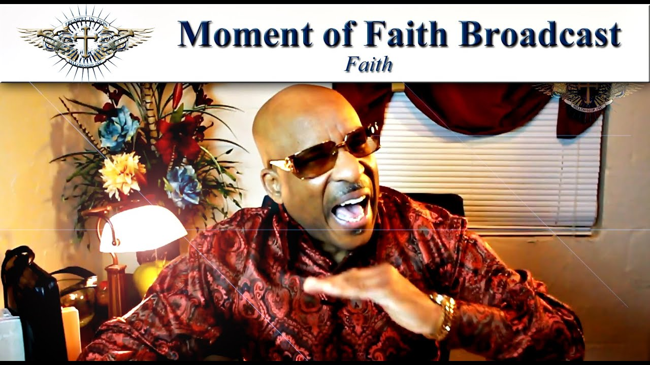 moment of faith broadcast w apostle darryl mccoy on faith moment of faith broadcast w apostle darryl mccoy on faith