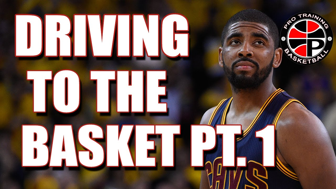 How to Drive to the Basket