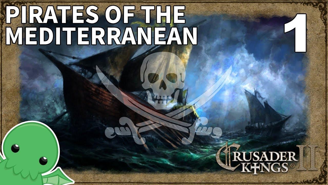 Pirates of the Mediterranean - Part 1 - Crusader Kings II: Jade Dragon