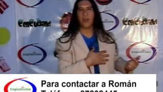 Román y la Nueva Cumbia - Quieres ser Mi Amor - Tropicalisimo