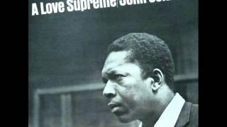 John Coltrane - A Love Supreme Pt. 2 Resolution [Alternate Take]