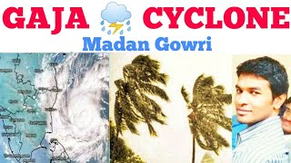 GAJA CYCLONE | Tamil | Madan Gowri | MG | News