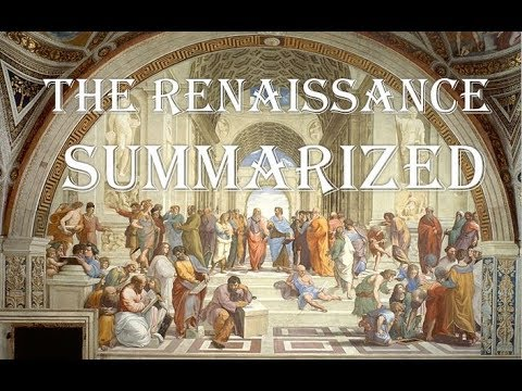 The Renaissance (Summarized) - Quick Summary and Overview