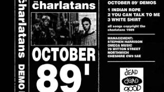 The Charlatans - Indian Rope [Demo]