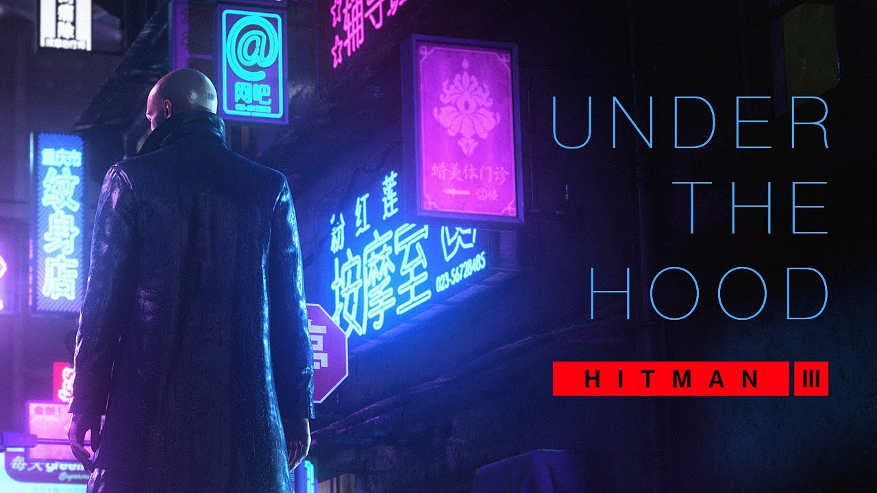 HITMAN 3 - Under the Hood (Chongqing Location Reveal)