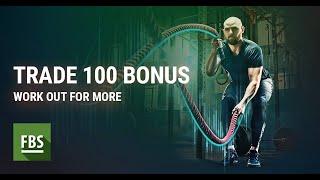 How to Get $100 No Deposit Bonus FBS Inc