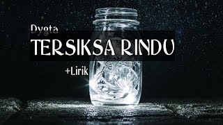 Gambar cover Ost Samudra Cinta || Dygta TERSIKSA RINDU + Lirik
