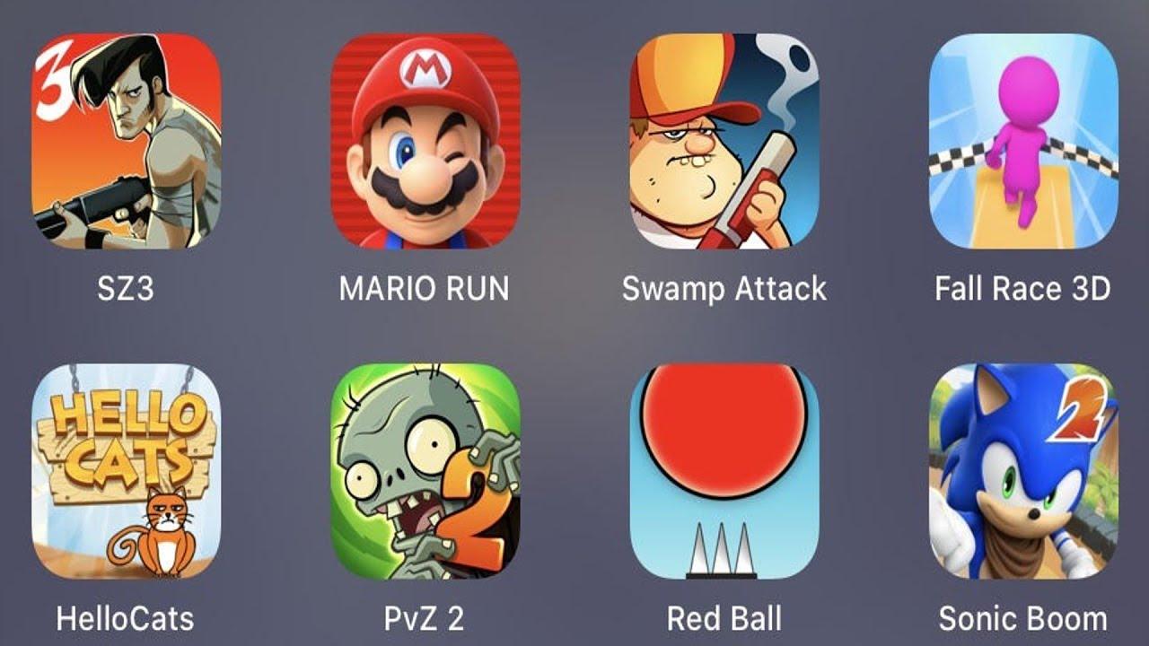 SZ 3,Mario Run,Swamp Attack,Fall Race 3D,Hello Cats,PVZ 2,Red Ball,Sonic Boom 2