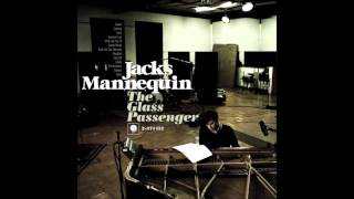 Jack's Mannequin - The Glass Passenger (Full Album)