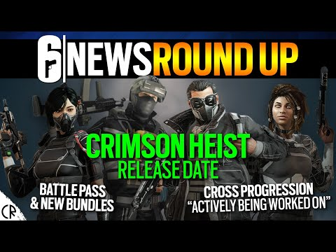 Crimson Heist Release Date, Battle Pass & Editions - 6News - Tom Clancy's Rainbow Six Siege |