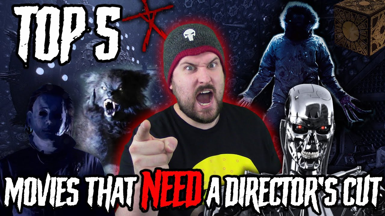Download Top 5 Movies That NEED A Directors Cut   Horror/Sci-fi Edition