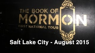 Video Book of Mormon Musical Capitol Theater Salt Lake City August 2015 download MP3, 3GP, MP4, WEBM, AVI, FLV Juni 2018