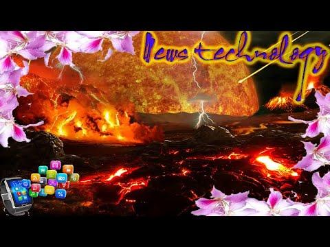 News Techcology -  WHAT WAS EARTH'S 'HADEAN' EON?