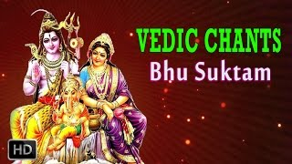 Bhu Suktam - Vedic Chants - Powerful Vedic Hymn About Lord Shiva - Dr.R. Thiagarajan