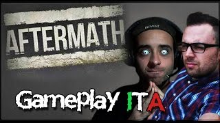 Aftermath - Gameplay ITA #Ma è uguale ad Infestation.... BASTA !!