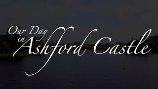 TESLA Our Day in Ashford Castle