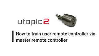 DESi Smart Lock Utopic 2 - How to train user remote controller via master remote controller
