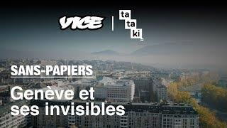 Vivre sans papiers à Genève - Hidden Helvetia #1 - Tataki x Vice