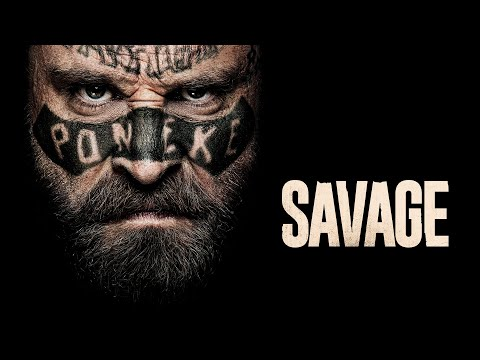 Savage - Official Trailer