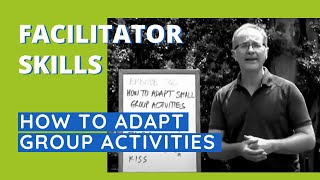 How To Adapt Group Activities   Facilitator Tips Episode 36