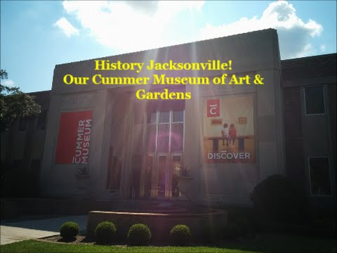 Jacksonville History Our Cummer Museum of Art & Gardens