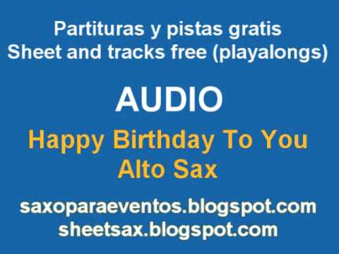 Happy birthday to you on Alto Sax - Music Score and Playalong