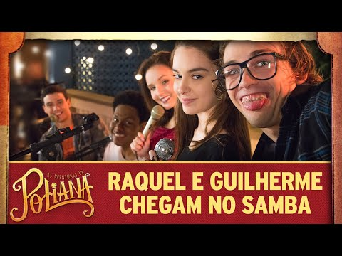 Raquel e Guilherme chegam no samba | As Aventuras de Poliana