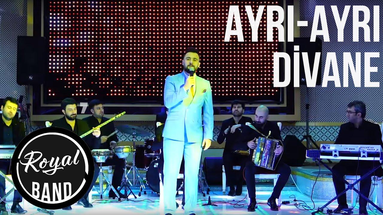 Rubail Azimov & Royal Band - Ayri ayri, Divane