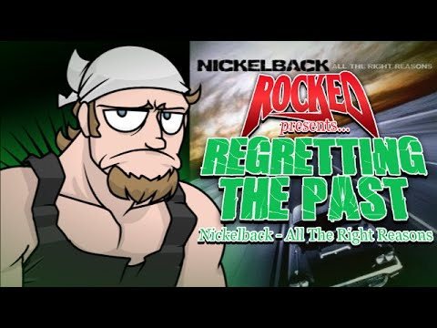 Nickelback - All The Right Reasons | Regretting The Past | Rocked