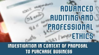 Investigation & Due Diligence l Investigation In Context Of Proposal To Purchase Business | Part 6 A