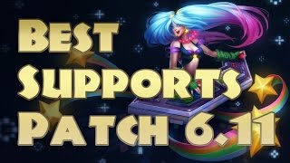 Top 5 Best Supports 6.11 | Support Tier List Patch 6.11