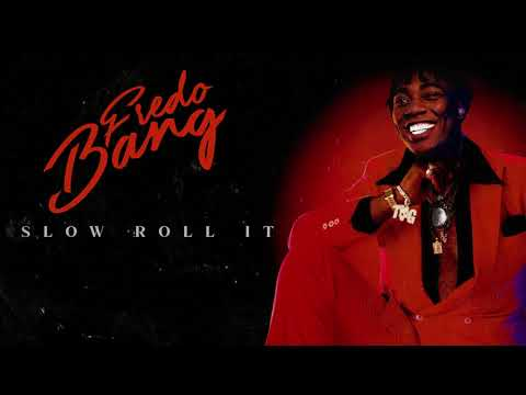 Fredo Bang – Slow Roll It (Official Audio)