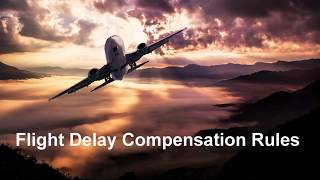 Flight delay compensation rules