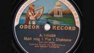 Lauritz Melchior - Meet me tonight in Dreamland - 1913