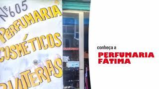 Vídeo institucional - Perfumaria Fátima