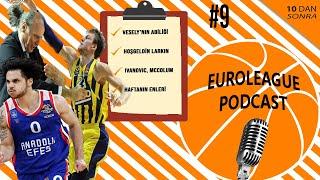 Vesely, Ivanovic, McCollum, Anadolu Efes ve Hoşgeldin Shane Larkin - Euroleague