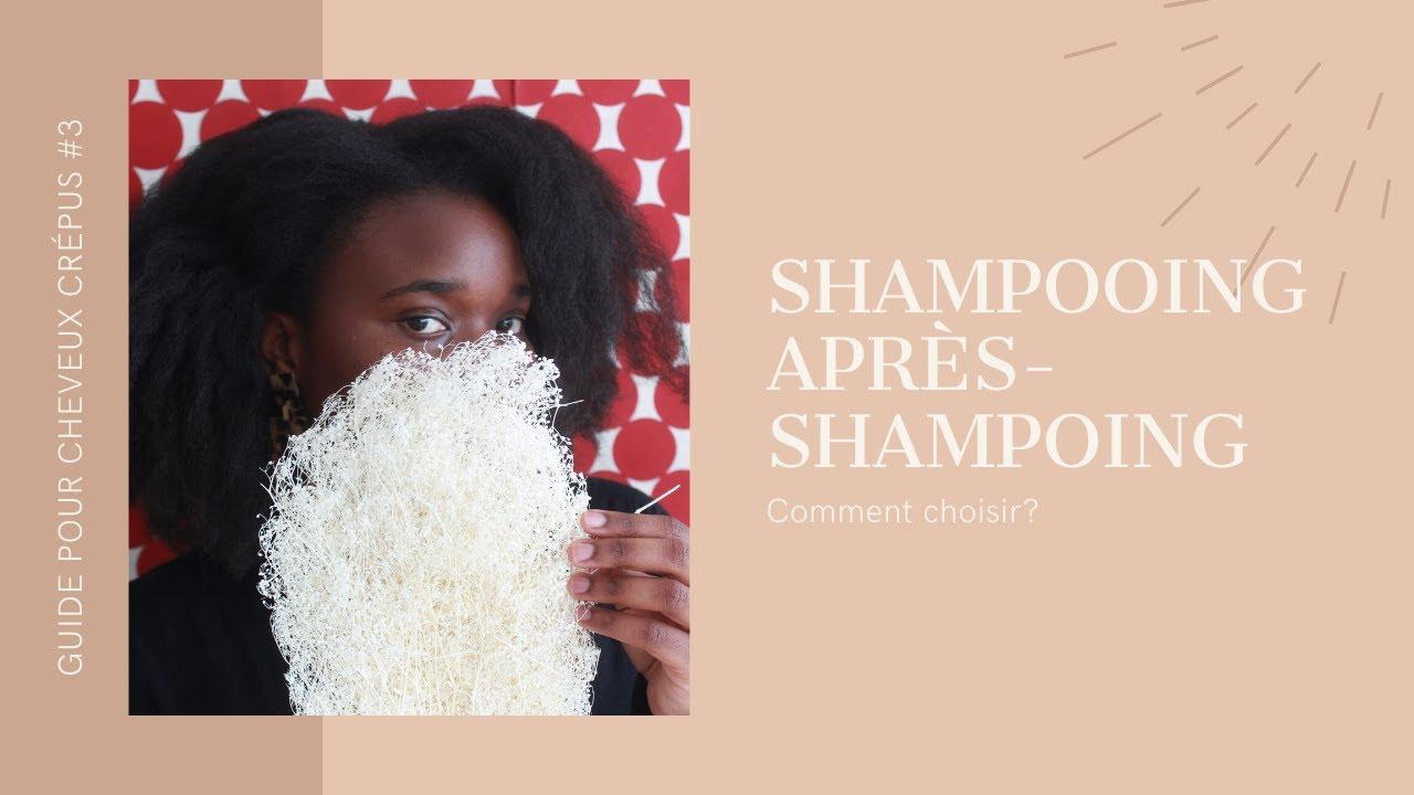 Comment choisir un bon shampoing et après-shampoing| BANTU FRO