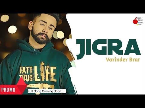 Jigra (Dummy Promo) | Varinder Brar | Sukh Sanghera | Gill Saab | Latest Punjabi Songs