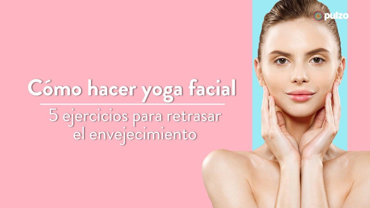 Videos de ejercicios para adelgazar la cara