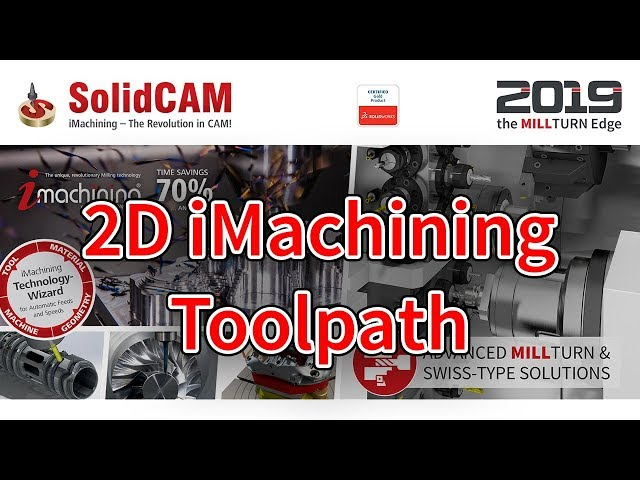 SolidCAM - 2D iMachining Toolpath